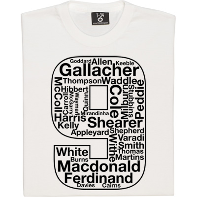 Newcastle United's Famous Number 9s T-Shirt. A collection of the greatest, most famous and - in some cases - most...