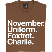 November Uniform Foxtrot Charlie T-Shirt. The international phonetic alphabet transcription of the initial letters of...