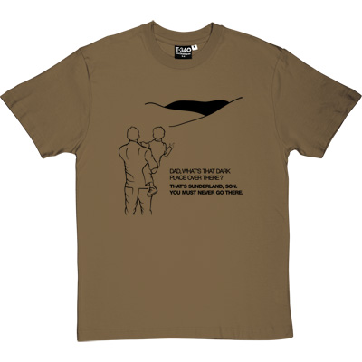 Geordie Dad And Lad Forest Green/Khaki Men's T-Shirt. Dad, what's that dark place over there? That's Sunderland, son...