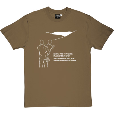 Geordie Dad And Lad Forest Green/Khaki Men's T-Shirt. Dad, what's that dark place over there? That's Sunderland, son... - click to zoom-in
