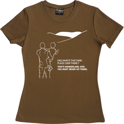 Geordie Dad And Lad Olive Women's T-Shirt. Dad, what's that dark place over there? That's Sunderland, son. You must... - click to zoom-in