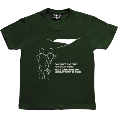 Geordie Dad And Lad Racing Green Kids' T-Shirt. Dad, what's that dark place over there? That's Sunderland, son. You must...