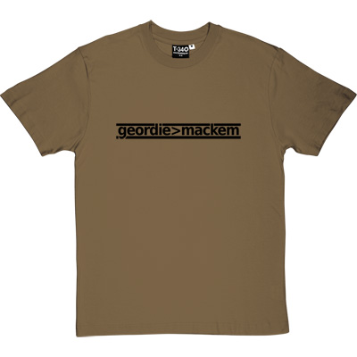 Geordie Greater Than Mackem Forest Green/Khaki Men's T-Shirt. The simple formulae are often the most fundamental. This... - click to zoom-in
